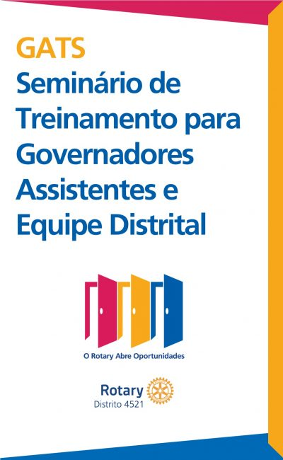 GATS – Seminário de Treinamento para Governadores Assistentes e Equipe Distrital