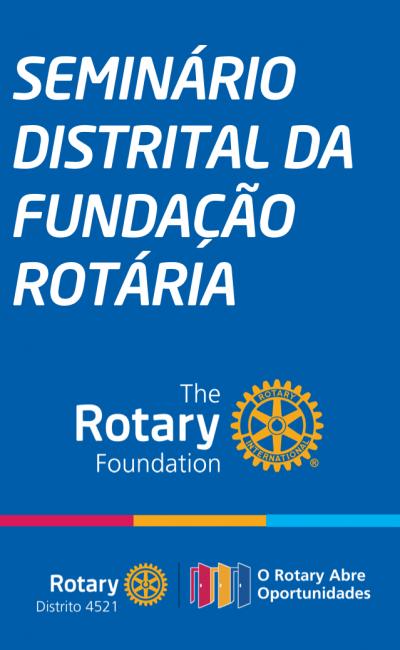 Seminário Distrital de Fundação Rotária
