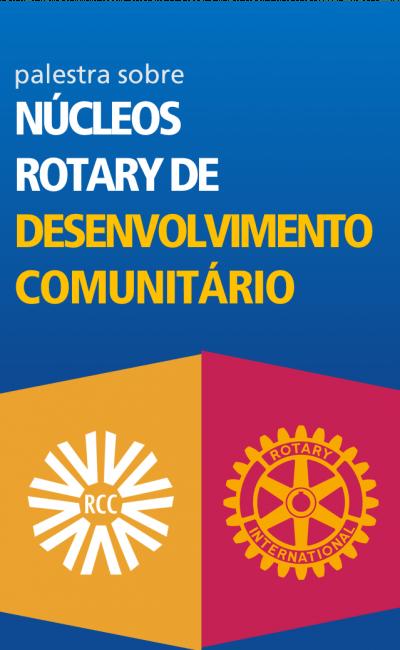 Palestra NRDC – Núcleos Rotary de Desenvolvimento Comunitário