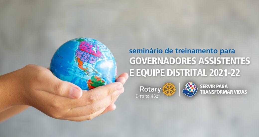 Seminário de Treinamento para Governadores Assistentes e Equipe Distrital 2021-22 (GATS 2021)