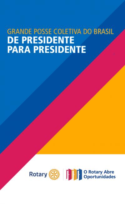 Grande Posse Coletiva do Brasil – de Presidente para Presidente